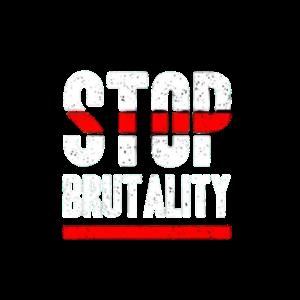 Stop Brutality - Stop Brutalität