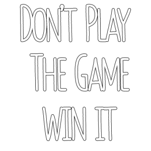 Don't Play The Game Win It - Gamer Girl Geschenk
