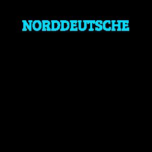 Ich in eine freundliche Norddeutsche