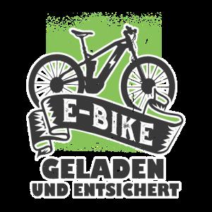 Geladen und Entsichert Fahrrad E Bike