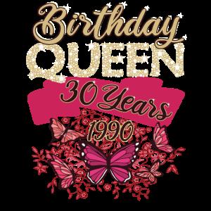 BIRTHDAY QUEEN 30. Geburtstag Geschenk für Frauen