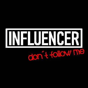 Influencer don´t follow me