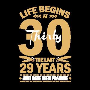 30th Birthday Shirt - Life Begins At 30
