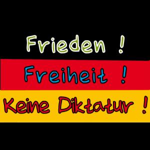 frieden freiheit keine Diktatur