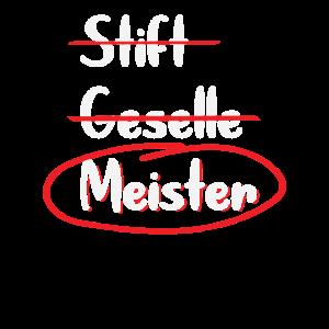 Stift Geselle Meister Geschenk Meisterüprüfung