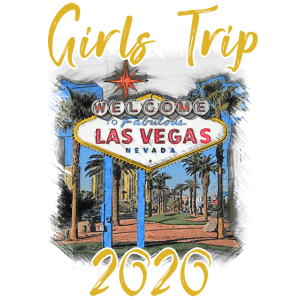 Girls trip 2020 Las Vegas Vacation Bachelorette