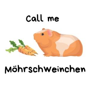 Call me Möhrschweinchen