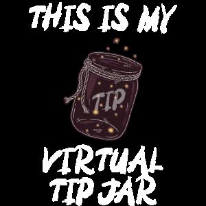 Dies ist mein virtuelles Trinkgeld Glas Geschenk