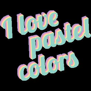 I love pastel colors - Ich liebe Pastellfarben