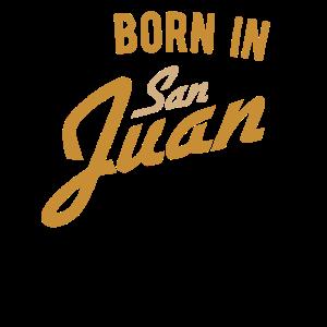 Geboren in San Juan I Meine Heimatstadt