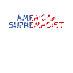 Amerikanischer Supremacist