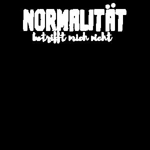 lustiges Design NORMALITÄT BETRIFFT MICH NICHT
