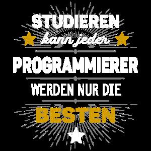 Programmierer Shirt | Studieren kann jeder Spruch