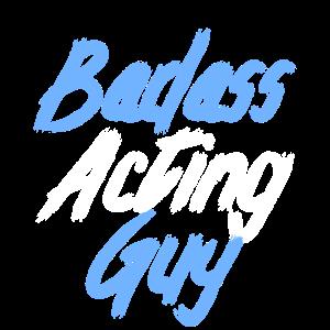 badass acting guy
