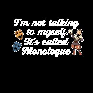 acting im not talking to myself