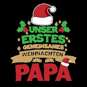Unser erstes gemeinsames Weihnachten Papa