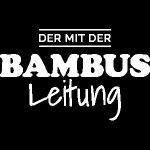 Bambusleitung Lustiger Gamer Spruch Gaming Zocker