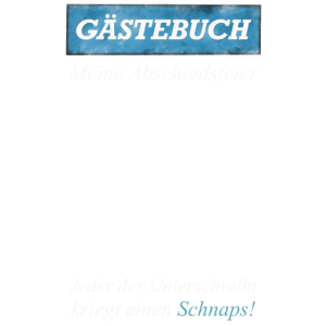 Gästebuch Abschiedsfeier T-Shirt