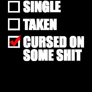 Single genommen verflucht auf etwas Scheiße