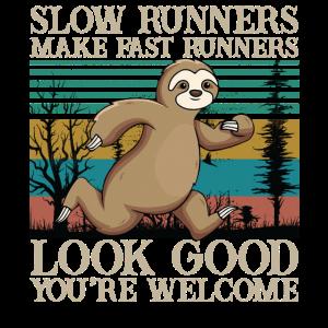 Slow Runners Make Fast Runners Look Good Sloth