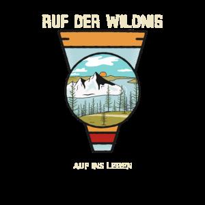 Ruf der Wildnis Natur Outdoor Wandern Geschenk W