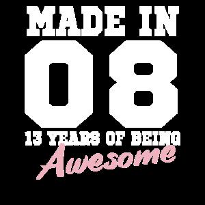 Made in 2008 zum 13. Geburtstag
