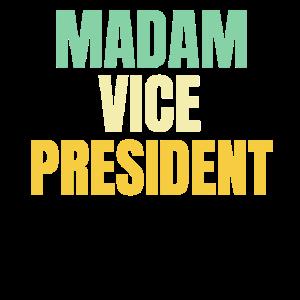 Madam Vice President