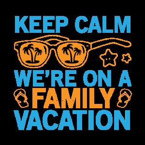 Bleib ruhig Wir waren im Familienurlaub