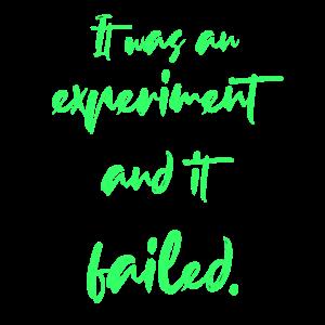 Es war ein Experiment, es ist gescheitert.