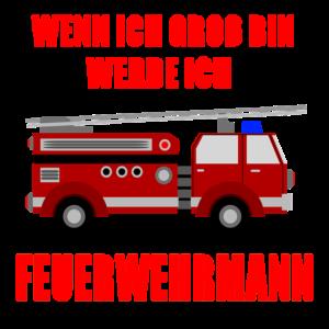 Ich werde Feuerwehrmann