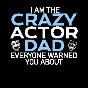 crazy actor dad