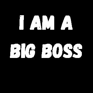 Ich bin ein Chef Ich bin der Chef