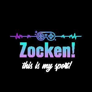 Zocken this is my sport Spruch Controller