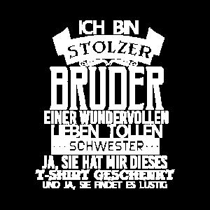 Stolzer Bruder Spruch Geschwister Geschenk