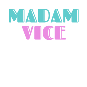 Fun 90s Style in Teal, Pink Madam Vice (President)