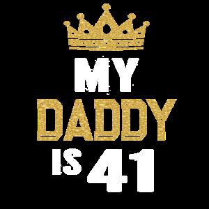 Mein Vater ist 41 Jahre alt 41. Geburtstagsgeschenk meines Vaters