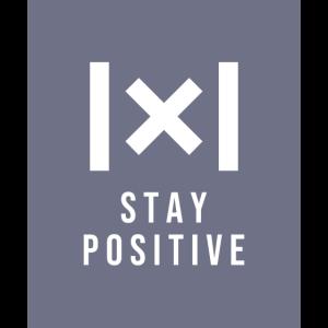 Bleib sicher, bleib positiv