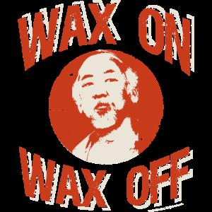 Karate Kid Wax On Wax Off Spruch