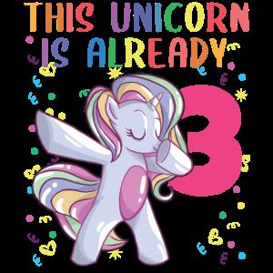 Einhorn Mädchen 3. Geburtstag this unicorn is 3