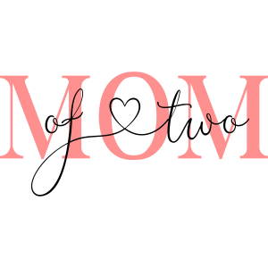 Mom of two! -personalisierbar