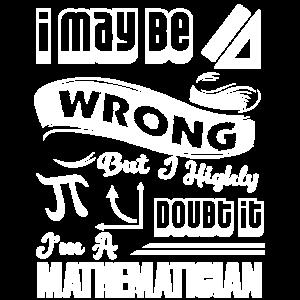 Mathematiker Ich bin ein Mathematiker