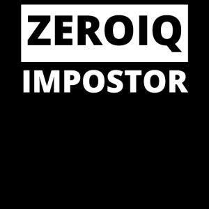 Zero IQ Impostor