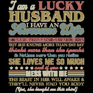 I Am A Lucky Husband I Have An Awesome Wife Shirt