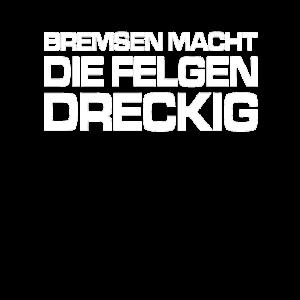 Bremsen Macht Die Felgen Dreckig !
