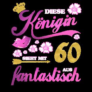 60. Geburtstag Königin Geschenk 60 Jahre