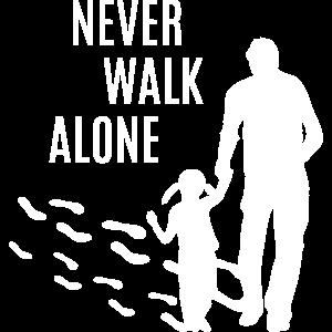 Vater Tochter bester Papa Töchter Never walk alone