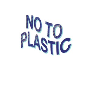 Sag nein zu Plastik, schütze die Umwelt