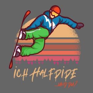 Ich halfpipe und du? - Snowboarder