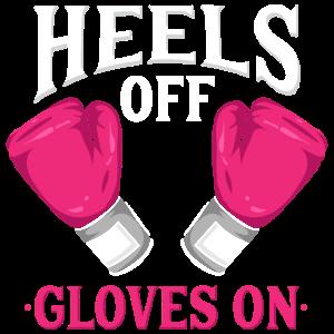 Heels Off Gloves on   Frauen Mädchen Boxen