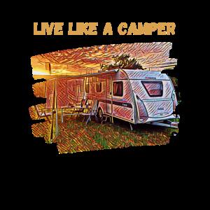 Live like a camper, Wohnwagen, Camping, Geschenk